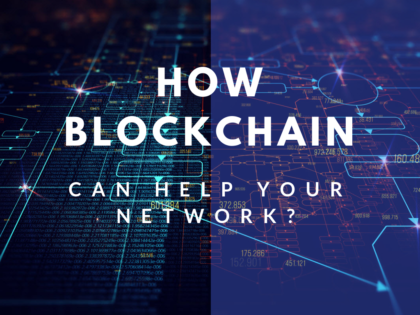 Blockchain in your network
